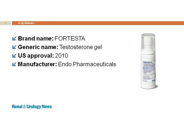 FORTESTA™ (testosterone gel) - Renal and Urology News